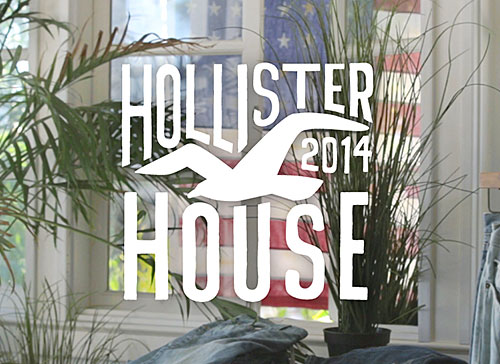 Hollister: Hollister House Campaign